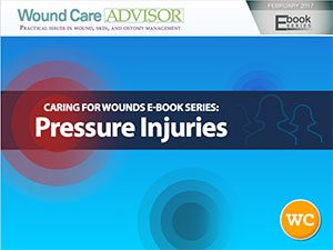 Caring for Wounds eBook Series: Pressure Injuries
